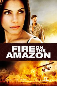 Movie Poster of Fire on the Amazon